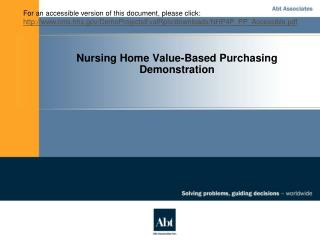 Nursing Home Value-Based Purchasing Demonstration