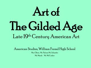 Art of  The Gilded Age Late 19 th  Century American Art