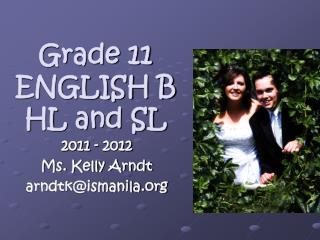Grade 11 ENGLISH B  HL and SL