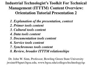 Industrial Technologist�s Toolkit For Technical Management (ITTTM) Content Overview: