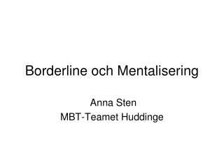 Borderline och Mentalisering