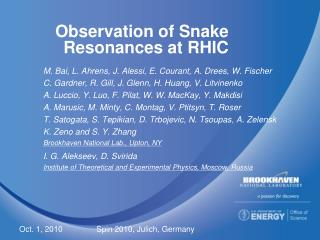 Observation of Snake Resonances at RHIC