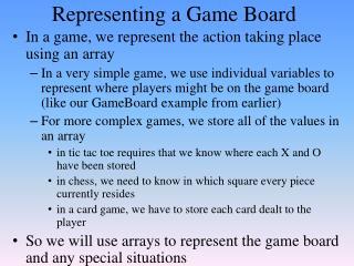 Representing a Game Board