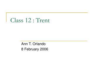 Class 12 : Trent