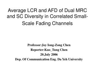 Average LCR and AFD of Dual MRC and SC Diversity in Correlated Small-Scale Fading Channels