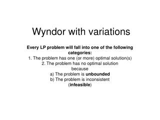 Wyndor with variations