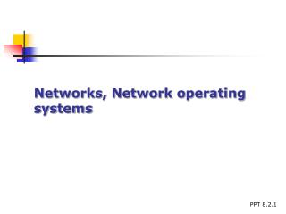 Networks, Network operating systems