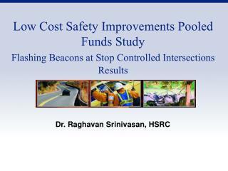 Dr. Raghavan Srinivasan, HSRC
