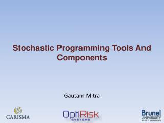 Stochastic Programming Tools And Components