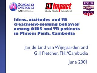 Jan de Lind van Wijngaarden and Gill Fletcher, FHI/Cambodia June 2001