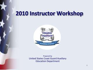 2010 Instructor Workshop