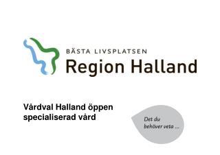 Vårdval Halland öppen specialiserad vård
