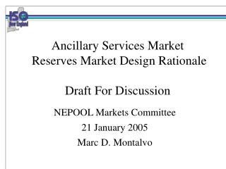 Ancillary Services Market  Reserves Market Design Rationale  Draft For Discussion