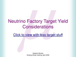 Neutrino Factory Target Yield Considerations