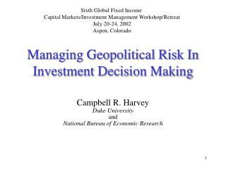 Managing Geopolitical Risk In Investment Decision Making