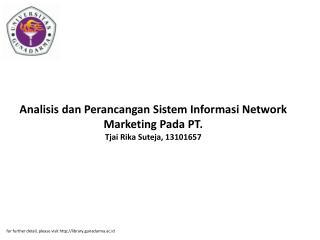 Analisis dan Perancangan Sistem Informasi Network Marketing Pada PT. Tjai Rika Suteja, 13101657