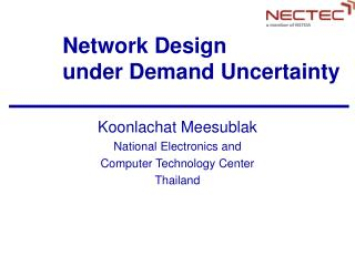 Network Design  under Demand Uncertainty