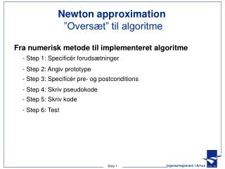 Newton approximation  �Overs�t� til algoritme