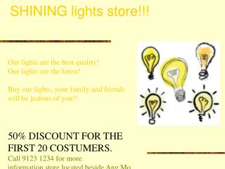 SHINING lights store!!!