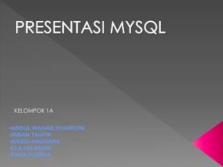 PRESENTASI MYSQL