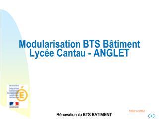 Modularisation BTS Bâtiment Lycée Cantau - ANGLET