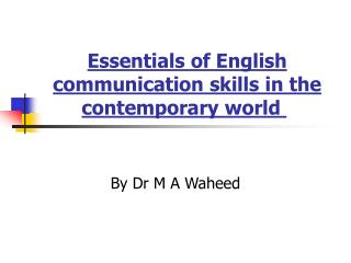 Essentials of English communication skills in the contemporary world