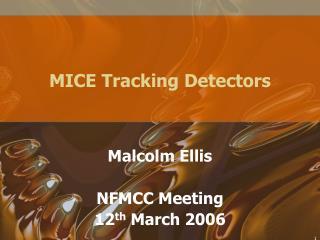 MICE Tracking Detectors