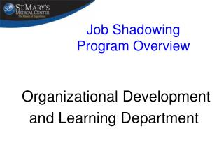 Job Shadowing Program Overview