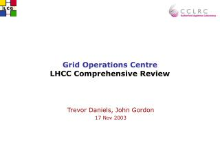 Grid Operations Centre LHCC Comprehensive Review