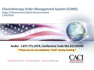 Chemotherapy Order Management System (COMS) Stage 2 Enhancement Sprint Demonstration 1/24/2014