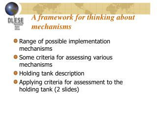 A framework for thinking about mechanisms