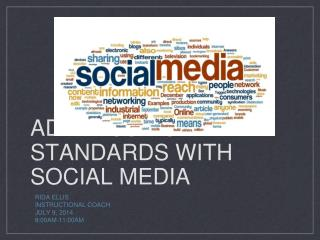 Addressing Standards with Social Media
