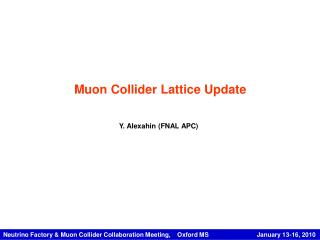 Muon Collider Lattice Update