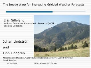 The Image Warp for Evaluating Gridded Weather Forecasts