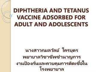 DIPHTHERIA AND TETANUS VACCINE ADSORBED FOR ADULT AND ADOLESCENTS