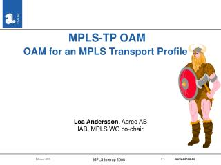 MPLS-TP OAM OAM for an MPLS Transport Profile