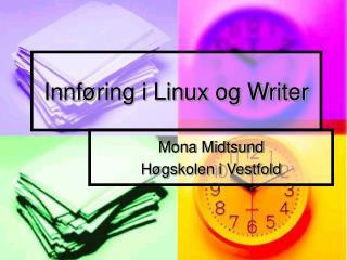 Innføring i Linux og Writer