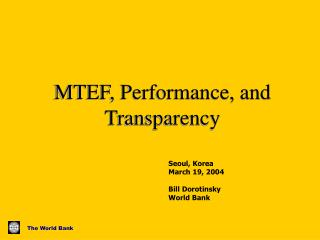 MTEF, Performance, and Transparency