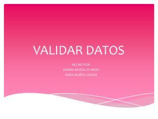 VALIDAR DATOS