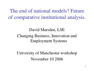 The end of national models? Future of comparative institutional analysis.