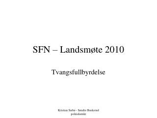 SFN – Landsmøte 2010