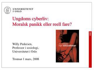Ungdoms cyberliv: Moralsk panikk eller reell fare?