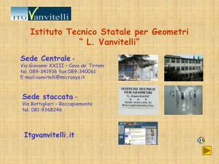 """Istituto Tecnico Statale per Geometri """" L. Vanvitelli"""""""