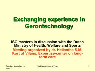 Exchanging experience in Gerontechnology