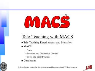 Tele-Teaching with MACS