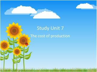 Study Unit 7