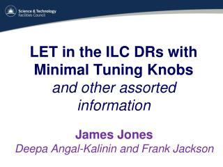 LET in the ILC DRs with Minimal Tuning Knobs and other assorted information