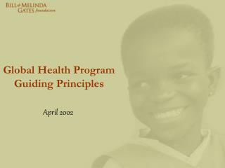 Global Health Program Guiding Principles
