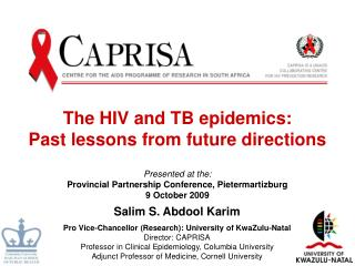 The HIV and TB epidemics: Past lessons from future directions
