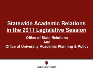 Statewide Academic Relations in the 2011 Legislative Session